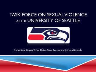 TASK FORCE ON SEXUAL VIOLENCE  at the  university of Seattle