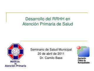 Desarrollo del RRHH  en  Atención Primaria de Salud