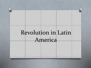 Revolution in Latin America