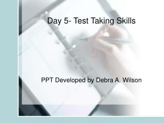 Day 5- Test Taking Skills
