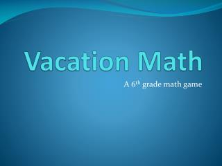 Vacation Math