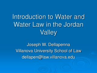 Introduction to Water and Water Law in the Jordan Valley