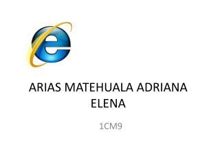 ARIAS MATEHUALA ADRIANA ELENA