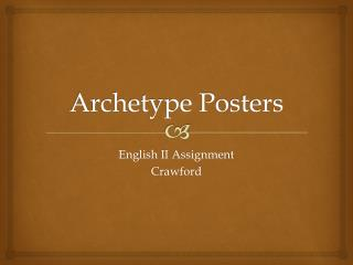Archetype Posters