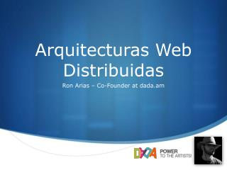 Arquitecturas Web Distribuidas