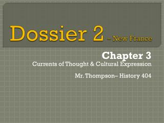 Dossier 2 – New France