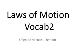 Laws of Motion  Vocab2