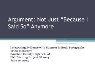"Argument: Not Just ""Because I Said So"" Anymore"