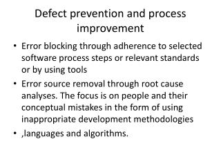 Defect prevention and process improvement