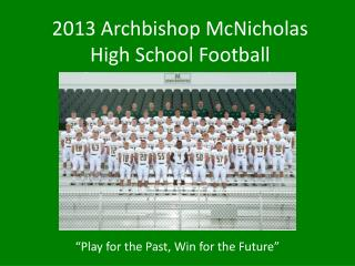 2013 Archbishop  McNicholas  High School Football