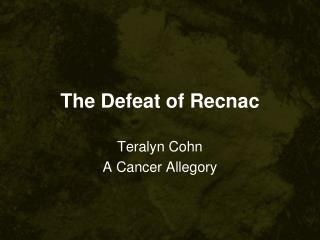 The Defeat of  Recnac