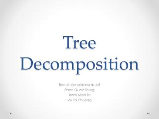 Tree Decomposition
