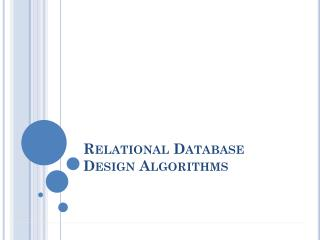 Relational Database Design Algorithms