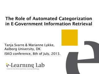 The Role of Automated Categorization in E-Government Information Retrieval