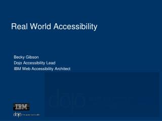Real World Accessibility