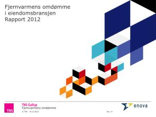 Fjernvarmens omdømme i eiendomsbransjen Rapport 2012