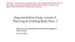 Argumentative Essay, Lesson 4: Planning & Drafting Body Para. 1