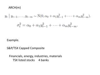 Example. S&P/TSX Capped Composite    Financials, energy, industries, materials