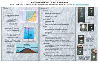 PRESSURE-MELTING OF ICE: While-U-Wait
