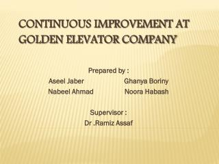 Continuous Improvement at Golden Elevator Company