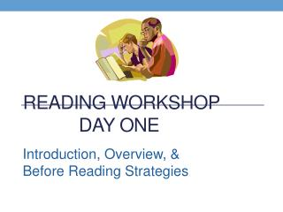 Reading Workshop Day One