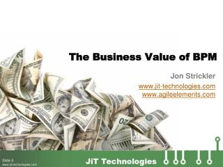 The Business Value of BPM