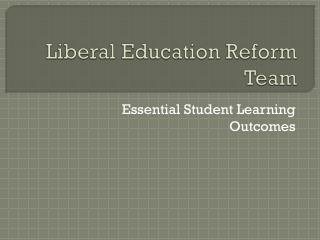 Liberal Education Reform Team