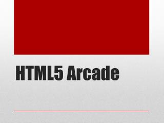 HTML5 Arcade