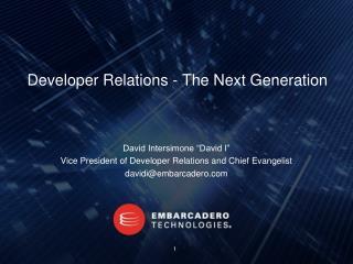 Developer Relations - The Next Generation