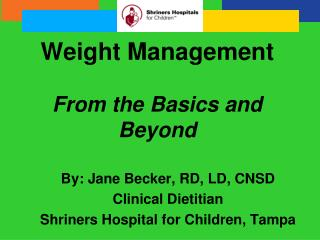 Weight Management  From the Basics and Beyond
