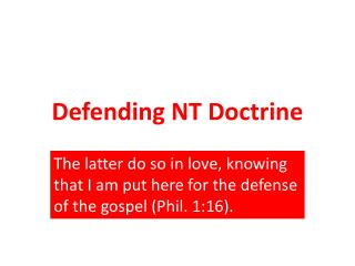 Defending NT Doctrine