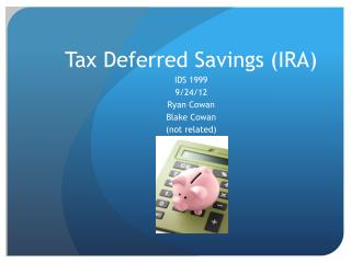 Tax Deferred Savings (IRA)