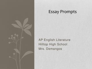 AP English Literature Hilltop High School Mrs. Demangos