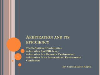 Arbitration and its efficiency