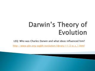 Darwin�s Theory of Evolution