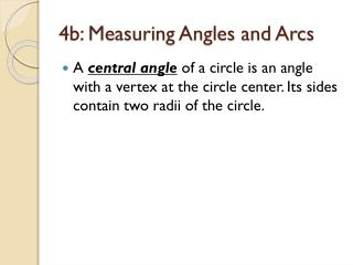 4b: Measuring Angles and Arcs