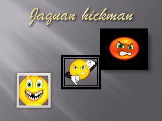 Jaquan hickman