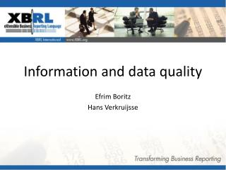 Information and data quality