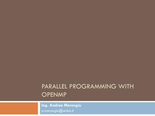 Parallel Programming with OpenMP