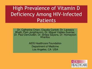 High Prevalence of Vitamin D Deficiency Among HIV-Infected Patients