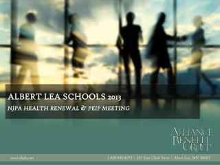 Albert lea schools 2013 njpa  health renewal &  peip  meeting