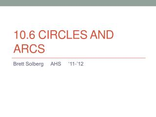 10.6 Circles and Arcs