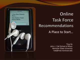 Online  Task Force Recommendations