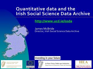 Quantitative data and the  Irish Social Science Data Archive