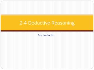 2-4 Deductive Reasoning