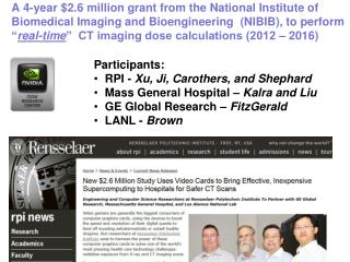 Participants: RPI -  Xu,  Ji , Carothers, and  Shephard Mass  General  Hospital –  Kalra and Liu