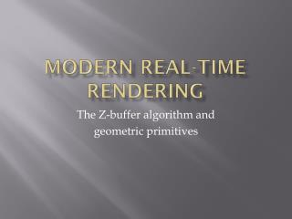 Modern Real-Time Rendering