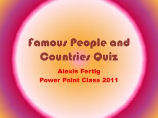 Famous People and Countries Quiz