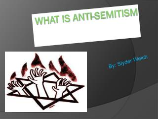 What is anti-Semitism