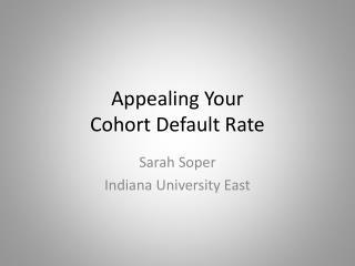 Appealing Your Cohort Default Rate